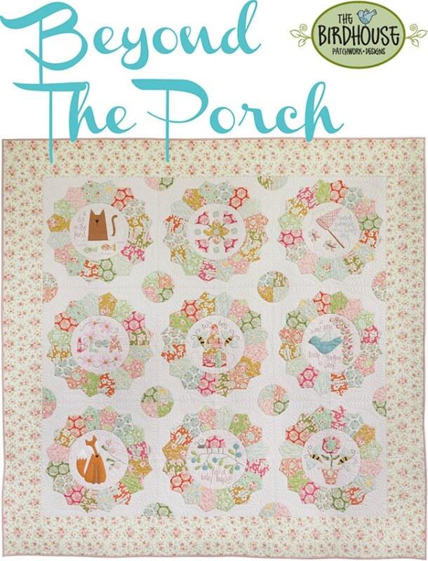 Beyond The Porch Quilt Pattern by Natalie Bird