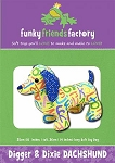 Funky Friends Factory - Digger and Dixie the Dachshund Softie Pattern