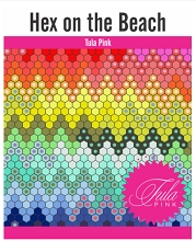 Hex on The Beach Quilt Pattern and Paper Piece Pack plus Acrylic Template by Tula Pink