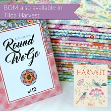 Sue Daley's - Round We Go Block of the Month Program - In TILDA HARVEST Fabric