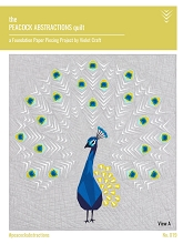 Violet Craft - The Peacock Abstractions Quilt Pattern