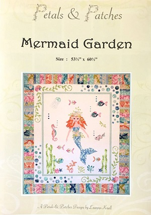 Petals and Patches - Mermaid Garden Quilt Pattern