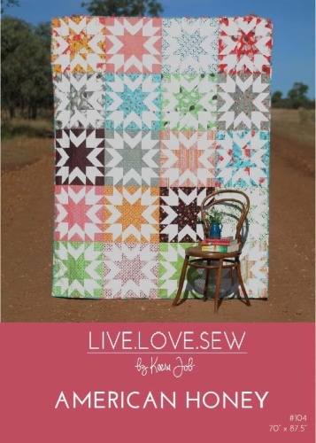 Live Love Sew by Keera Job - American Honey Quilt Pattern