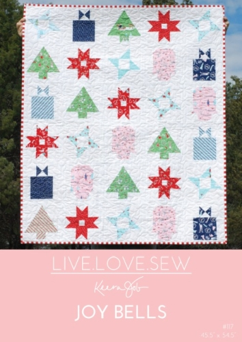 Live Love Sew by Keera Job - Joy Bells Quilt Pattern