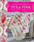 Quilts From the House of Tula Pink Softcover Book