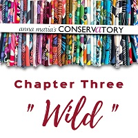Anna Maria's Conservatory Chapter Three Wild