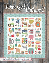 Farm Girl Vintage 2 Book by Lori Holt *** MORE ARRIVING END OF MAY 2021 ***