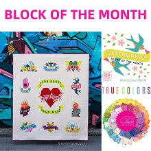 Tattoo Quilt BLOCK OF THE MONTH in Tula Pink True Colors