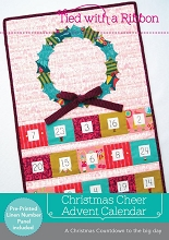 Tied With A Ribbon - Christmas Cheer Advent Calendar Pattern and pre-printed linen Pack