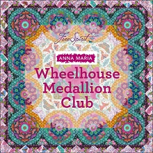 Anna Maria Horner Wheelhouse Medallion Club Quilt Kit LIMITED EDITION *** PRE-ORDER - ARRIVING END OF JUNE 2020 ***