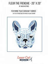 Fleur The Frenchie - Laser Cut Applique Kit featuring Blue Carolina