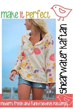 Make It Perfect - Shearwater Kaftan Pattern