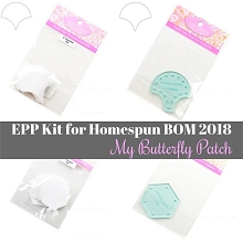 Homespun BOM 2018 - My Butterfly Patch EPP Kit