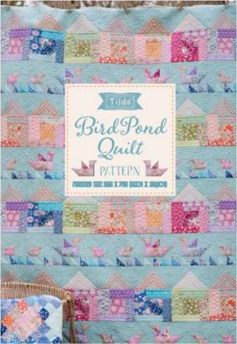 Tilda - Bird Pond - Birds in the Pond Quilt Pattern