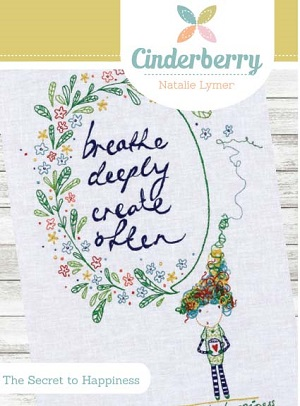 Cinderberry by Natalie Lymer The Secret to Happiness Embroidery Pattern