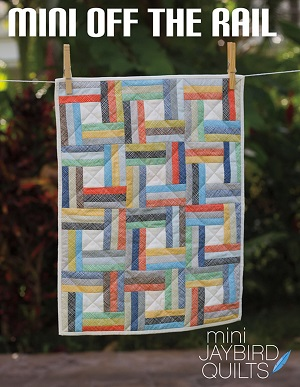 Jaybird Quilts Mini Off the Rail Quilt Pattern