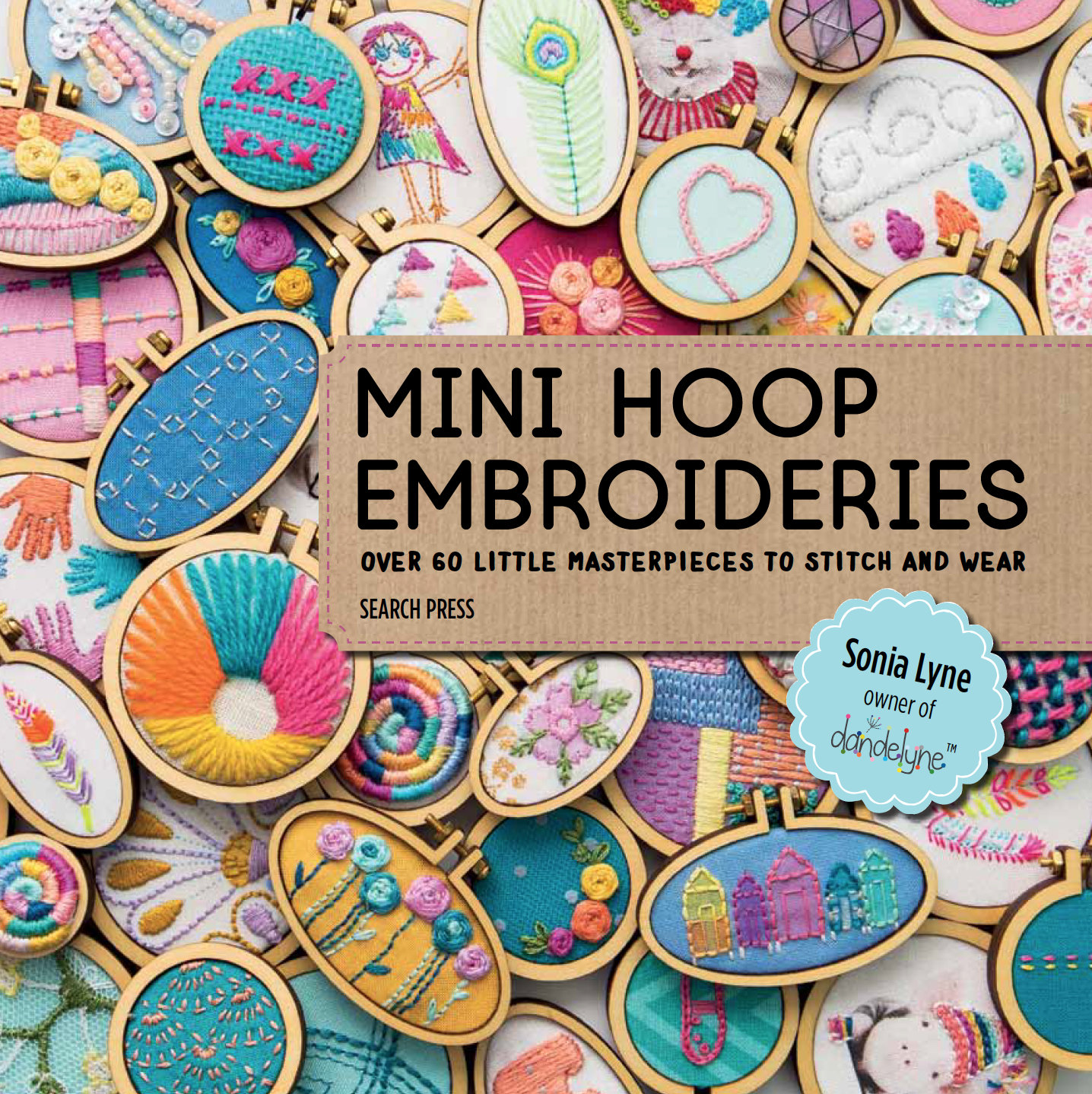 Mini Hoop Embroideries Book by Sonia Lyne of Dandelyne