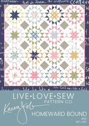 Keera Job Homeward Bound Quilt Pattern *** PREORDER ARRIVING END FEBRUARY ***