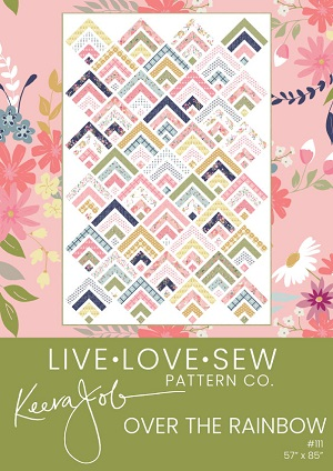 Keera Job Over The Rainbow Quilt Pattern *** PREORDER ARRIVING END FEBRUARY ***