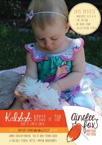 Ainslee Fox - K.I.S.S Play Dress and Top Paper Pattern Sizes 1 to 8