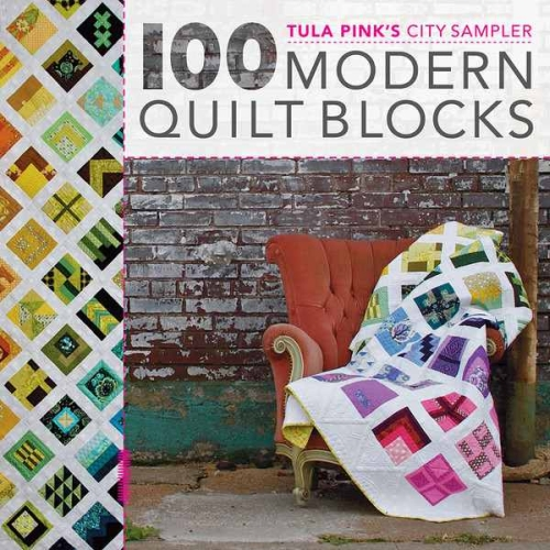 Tula Pink's City Sampler Quilts - 100 Modern Quilt Blocks Softcover book