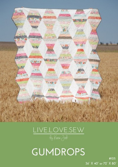 Live Love Sew by Keera Job - Gumdrops Quilt Pattern