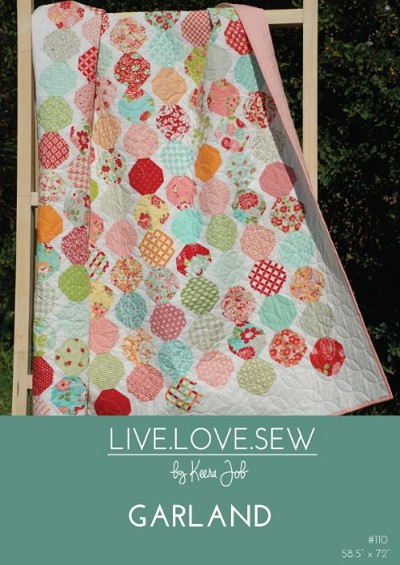 Live Love Sew by Keera Job - Garland Quilt Pattern