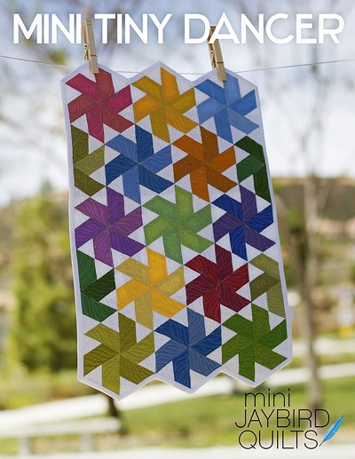 Jaybird Quilts Mini Tiny Dancer Quilt Pattern