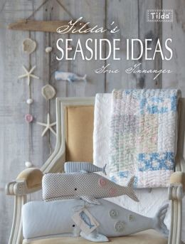 Tilda Seaside Ideas Book by Tone Finnanger